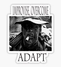 Improvise,overcome,Adapt Sticker