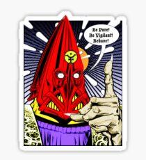 Torquemada - Behave! Sticker