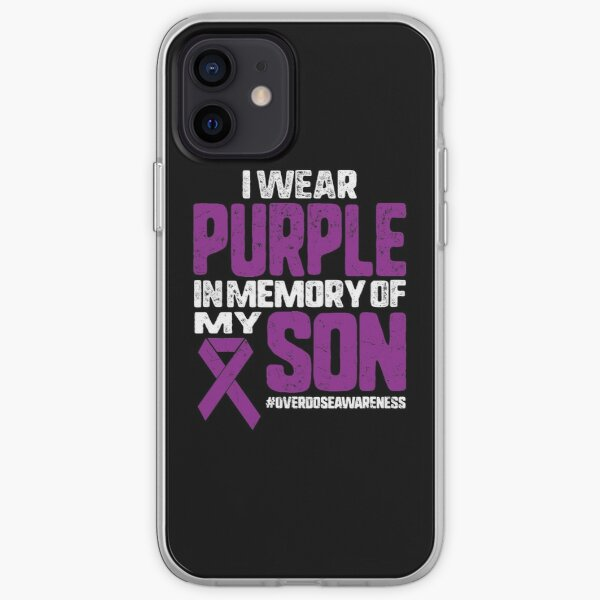 I Wear Purple In Memory Of My Son Overdose Awareness Purple Ribbon Vintage Mom Dad Gift iPhone Soft Case