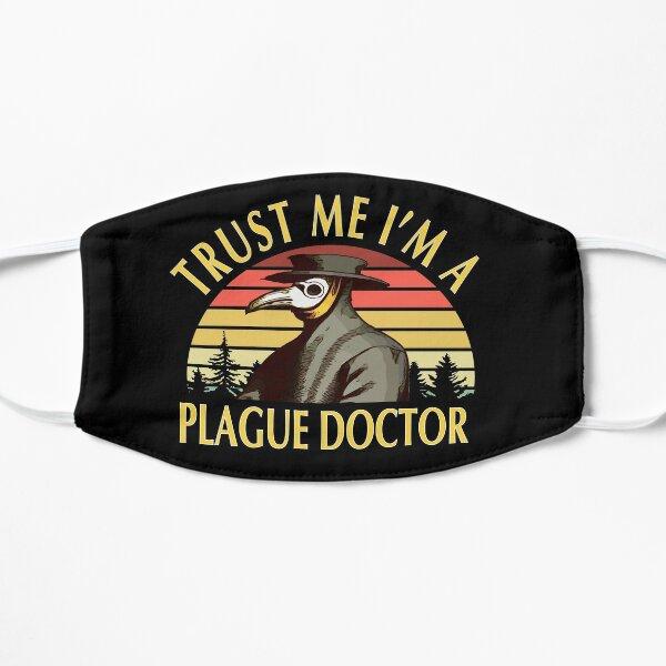 Trust me I'm. A Plague Doctor - Coronavirus Humour Design Flat Mask