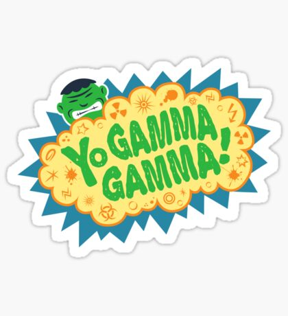 Yo Gamma Gamma!  Sticker