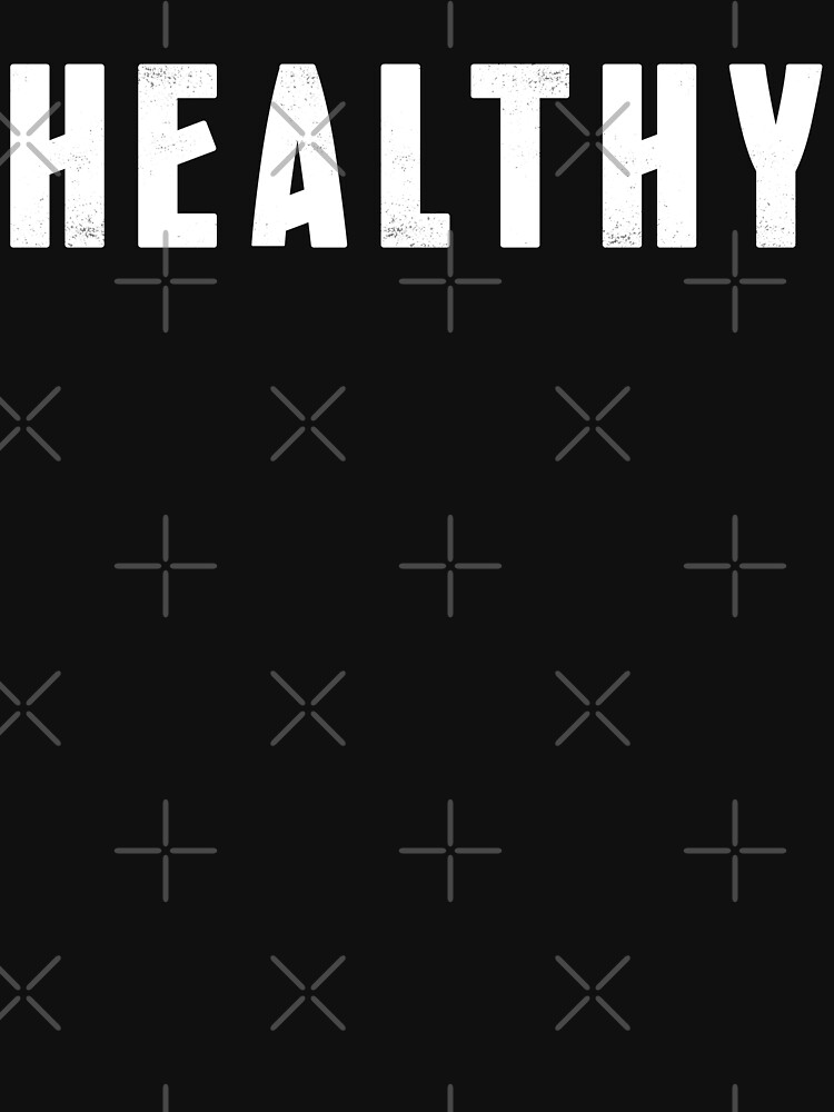 HEALTHY [tank top] by DCdesign
