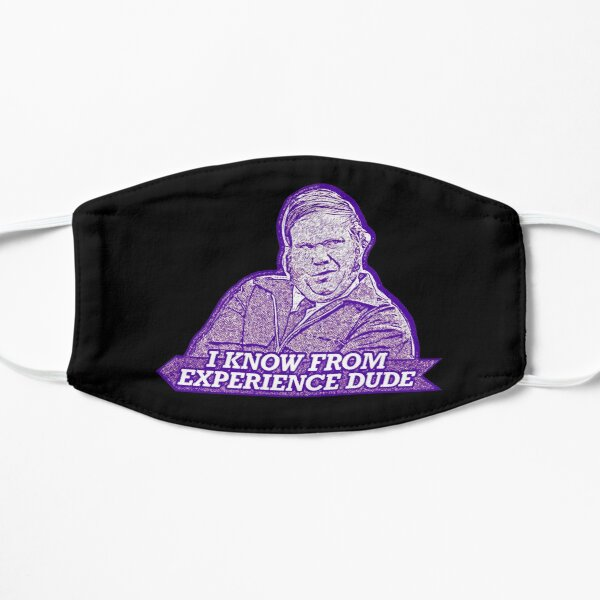 """""""I know from experience dude"""" Farley Billy Madison Flat Mask"""