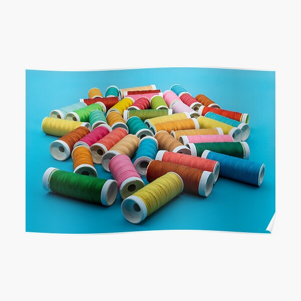 Sewing, spools of thread Poster