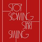Stop Scowling • Ruby by Megan  Romo