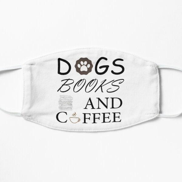 Dogs Books And Coffee Mask