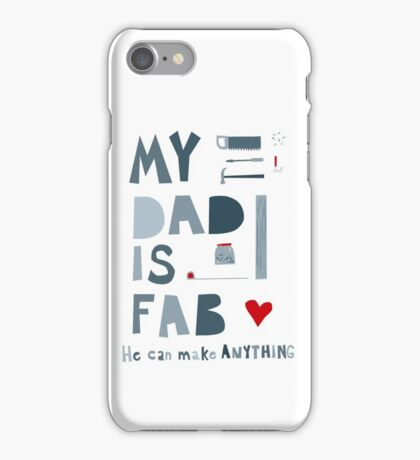 My Dad is Fab iPhone Case/Skin