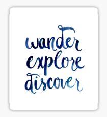 Wander, Explore, Discover Sticker