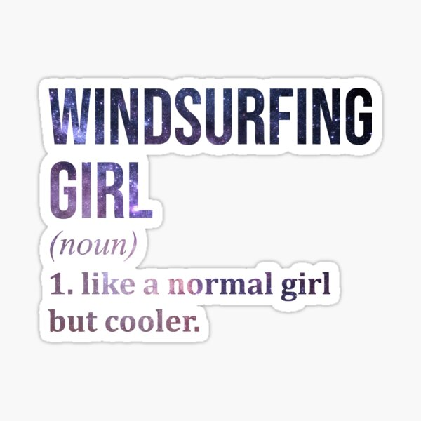 Windsurfing Girl Funny Quote Sticker