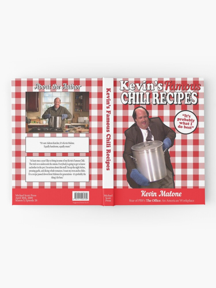 The Office Kevin S Famous Chili Recipes Hardcover Journal By Finerthingclub Redbubble