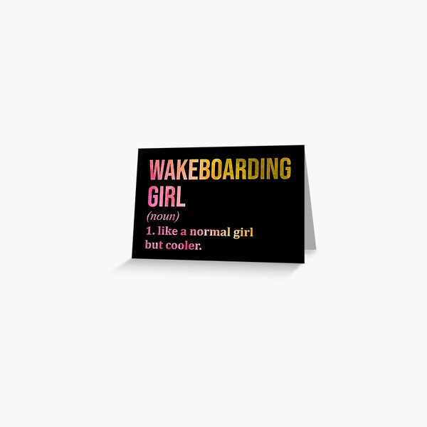 Wakeboarding Girl Funny Quote in Watercolor Greeting Card