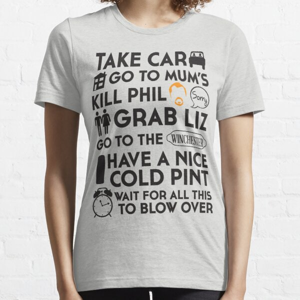 SHAUN OF THE DEAD THE PLAN Essential T-Shirt