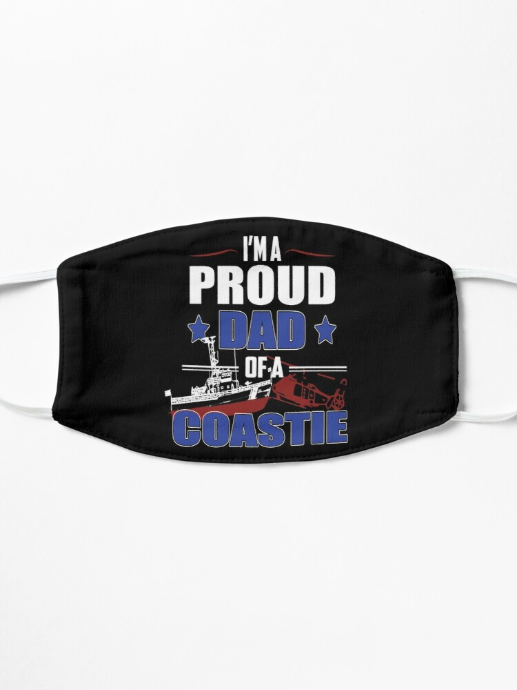 Alternate view of I'm a Proud Dad Of A Coastie Design by MbrancoDesigns Mask