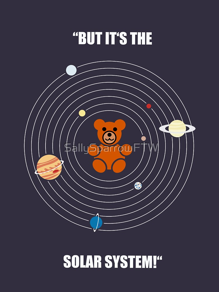 "TShirtGifter presents: ""But it's the Solar System!"" - with text 