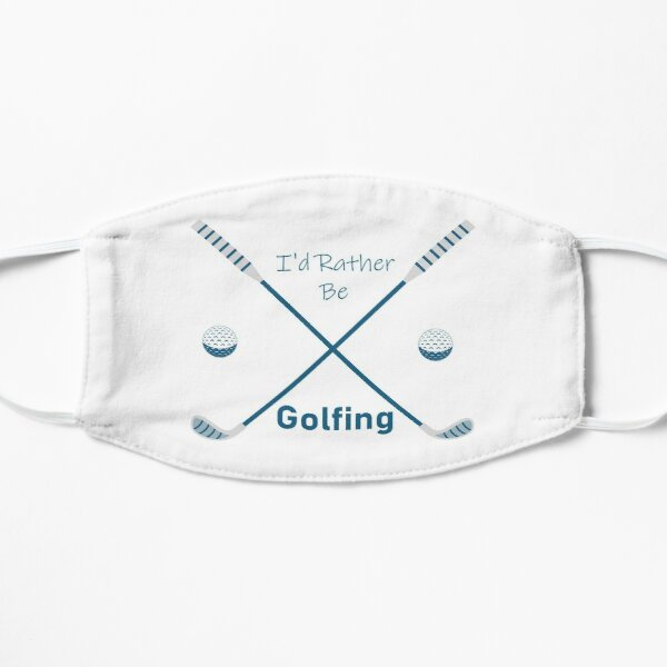 I'd Rather Be Golfing Quote With Sticks And Balls Graphic illustration  Mask