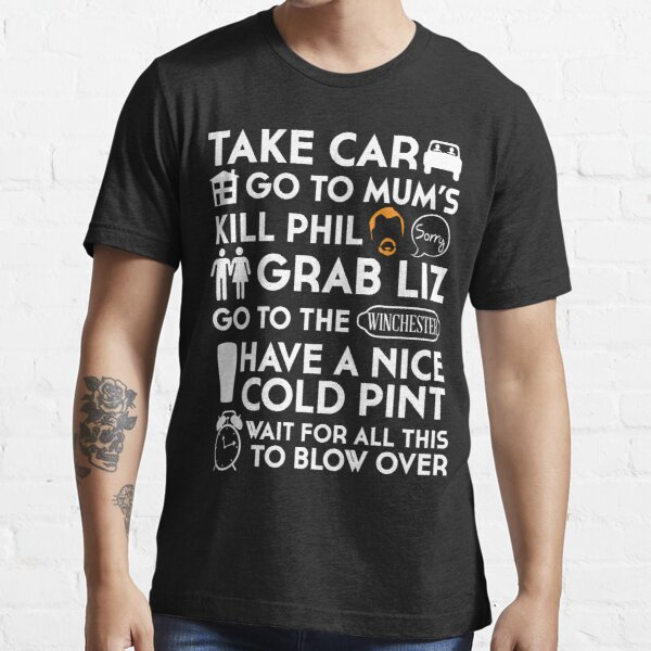 SHAUN OF THE DEAD THE PLAN TO TO LIST Essential T-Shirt