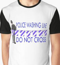 police washing line do not cross  Graphic T-Shirt