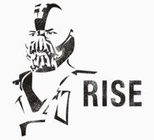 RISE {Bane}