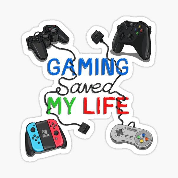 Gaming Saved My Life Sticker
