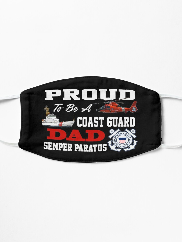 Alternate view of Proud To Be A Coast Guard Dad Mask