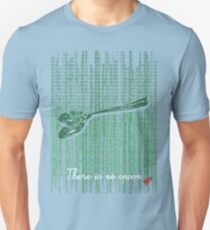 There is no spoon by neo Unisex T-Shirt