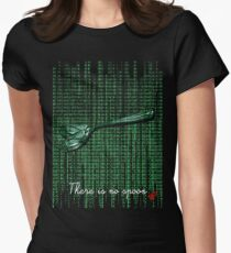 There is no spoon by neo Womens Fitted T-Shirt