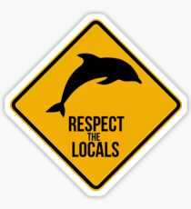 Respect the dolphins - Caution sign Sticker