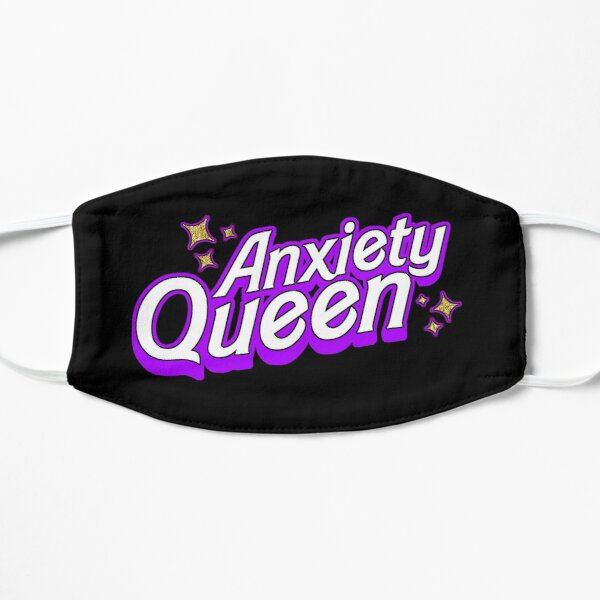 Neurotic Royalty - Anxiety Queen Flat Mask