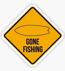 Gone fishing. Fish surfboard caution sign for surfers. Sticker