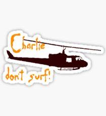 Charlie dont surf Sticker