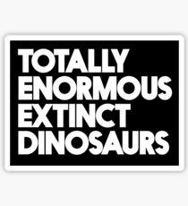 Totally Enormous Extinct Dinosaurs Sticker