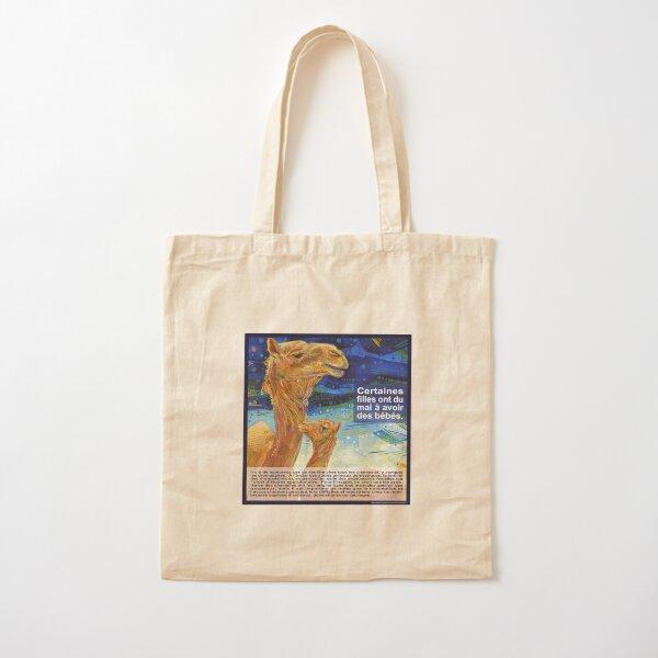 Il Est Plus Facile pour une Chamelle de Passer par le Chas d'une Aiguille Que pour une Femme Fertile de Comprendre la Stérilité (Le Dromadaire) Cotton Tote Bag