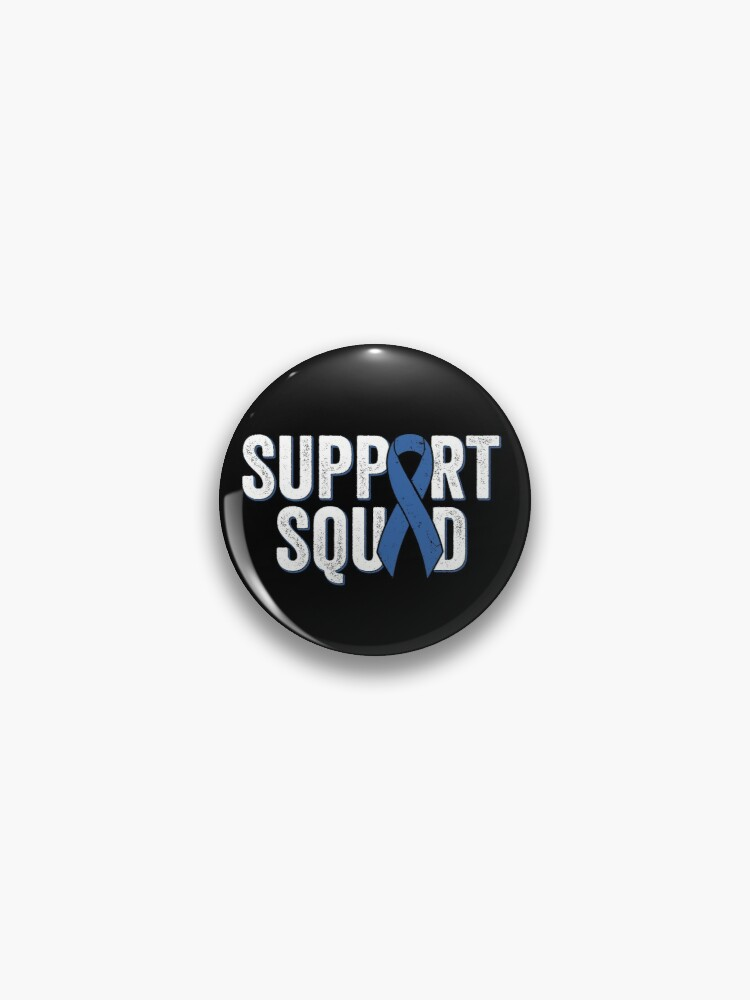 Colon Cancer Support Squad Blue Colorectal Cancer Awareness Ribbon Pin By Suckerhug Redbubble
