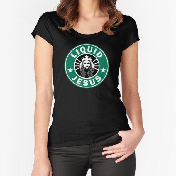 Liquid Jesus Fitted Scoop T-Shirt