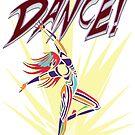 DANCE! by Brian Belanger