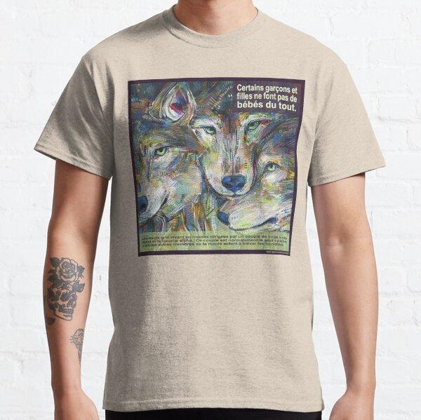 Un Loup Pas Tout à Fait Solitaire (Le Loup Gris) Classic T-Shirt