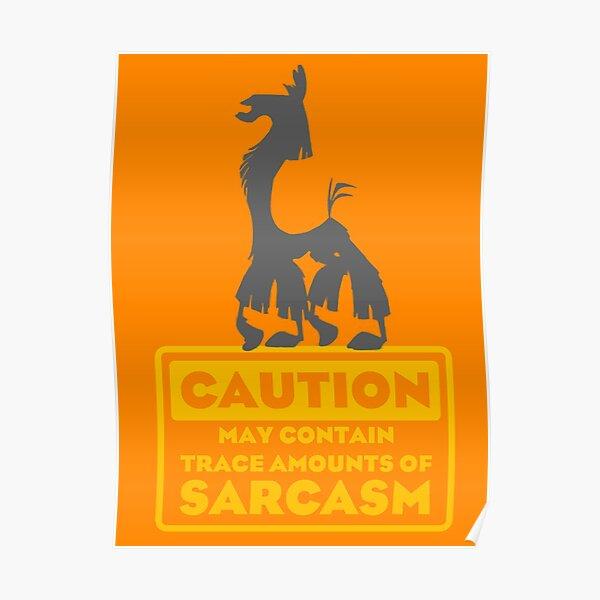 Llama Kuzco - May Contain Trace Amounts of Sarcasm Poster