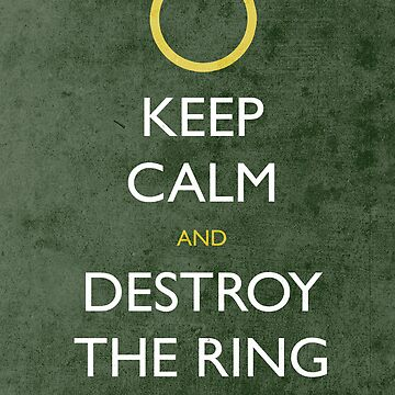 keep calm frodo - distressed by jerbing33