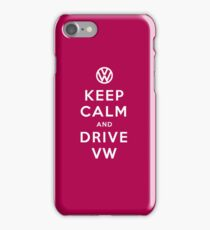 Keep Calm and Drive VW (Version 02) iPhone Case/Skin