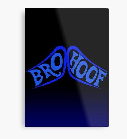 BROHOOF! (blue) Metal Print