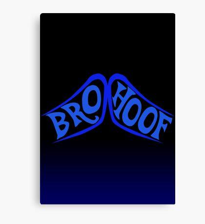 BROHOOF! (blue) Canvas Print
