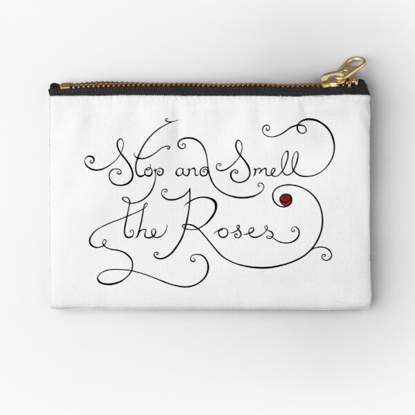 Stop and Smell the Roses Zipper Pouch