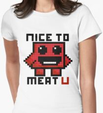 Nice To Meat U Women's Fitted T-Shirt