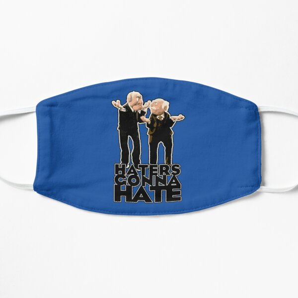Statler and Waldorf - Haters Gonna Hate Mask