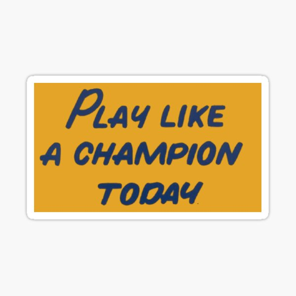 Notre Dame Play Like a Champion Today Sticker