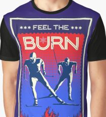 Feel the Burn cross country ski Graphic T-Shirt