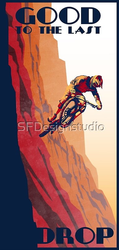 quotretro style mountain bike poster good to the last drop