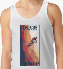 Camisetas de tirantes para hombre cartel de bicicleta de montaña de estilo retro: bueno hasta la última gota