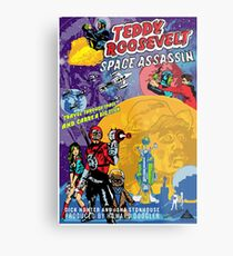 Teddy Roosevelt - Space Assassin! Metal Print