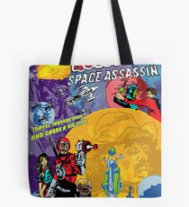 Teddy Roosevelt - Space Assassin! Tote Bag